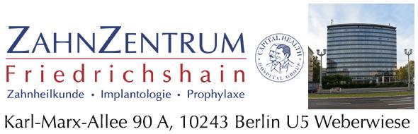 ZahnZentrum Friedrichshain. Karl-Marx-Allee 90A, 10243 Berlin. U5 Weberwiese